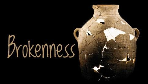 Brokenness 3