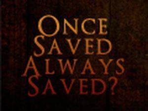 once saved