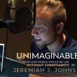 A Review of <i>Unimaginable</i>. By Jeremiah Johnstone.