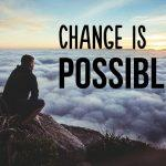 Yes, Change Is Possible