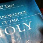 Tozer and the Knowledge of God