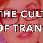 Pushing Back Against the Trans Cult
