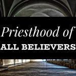 On the Priesthood of All Believers