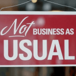 No More Business As Usual?