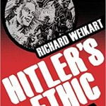 Authors You Should Know About: Richard Weikart