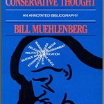 Modern Conservative Thought: A Personal Odyssey