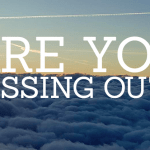 On Missing Out On God's Best For Us