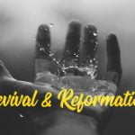 Revival or Reformation?