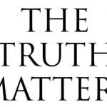 The Importance and Necessity of Proclaiming Truth
