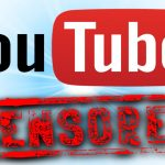 The YouTube War on Free Thought and Free Speech
